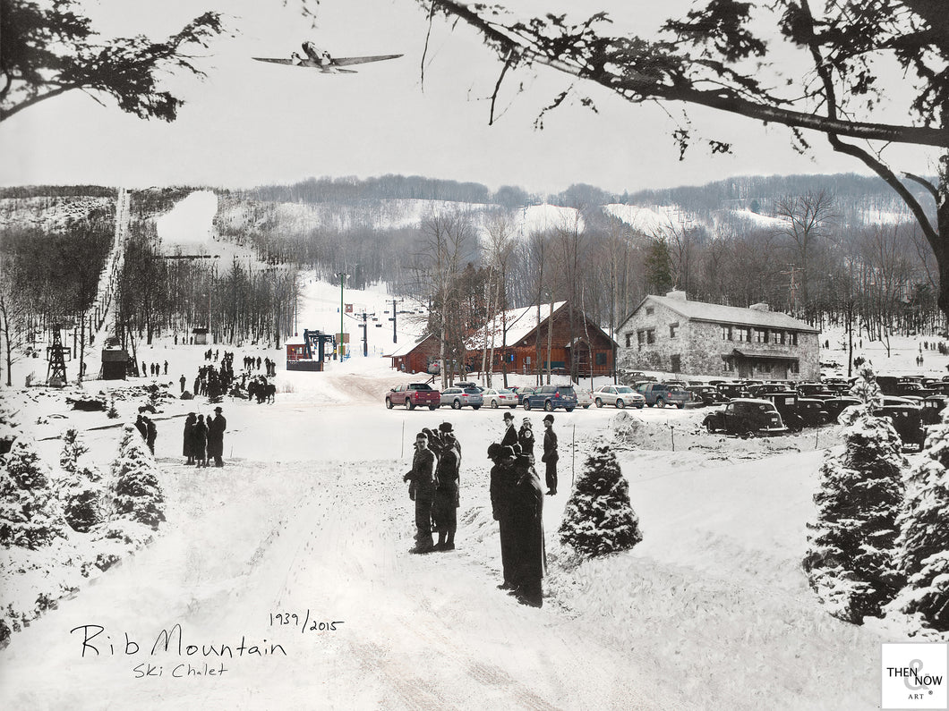 Then & Now Art®: Rib Mountain Ski Chalet - Wausau, WI [1939/2015]