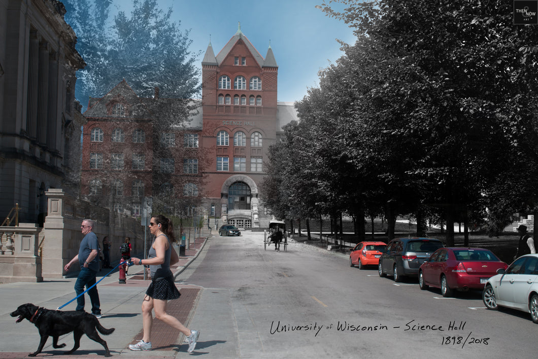 Then & Now Art®: Science Hall - University of Wisconsin - Madison [1898/2018]