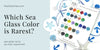 Which Sea Glass Color is Rarest?