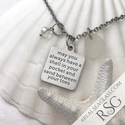 "Clear White ""May You Always Have a Shell in Your Hand and Sand Between Your Toes"" Necklace"