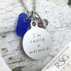 "Cobalt Blue ""I'm Really a Mermaid"" Sea Glass Necklace"