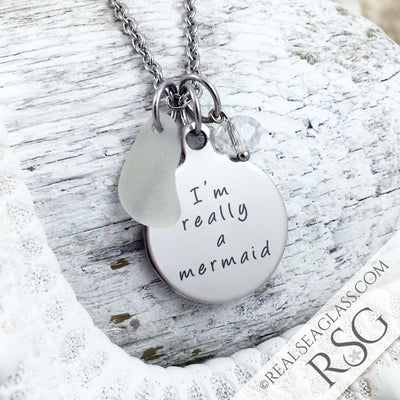 "Clear ""I'm Really a Mermaid"" Sea Glass Necklace"