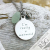 "Seafoam ""I'm Really a Mermaid"" Sea Glass Necklace"