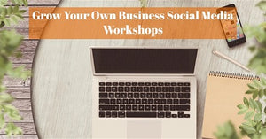 Grow Your Own Business Social Media
