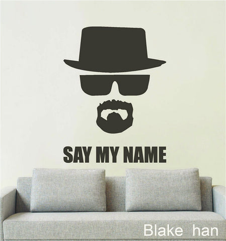 """SAY MY NAME"" BB Wall Stickers Home Decoration"