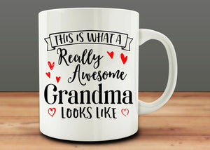 This is What a Really Awesome Grandma Looks Like mug