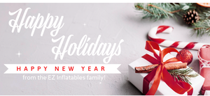 Happy Holidays and Happy New Year from EZ Inflatables!