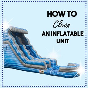 How to Clean Your Inflatable Units