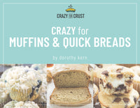 Crazy for Muffins & Quick Bread