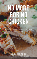 No More Boring Chicken eBook