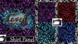 "R21 - NEW!! ""Loved"" Shirt Panel"