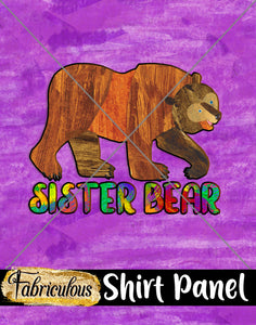 Faves- Sister Bear Shirt Panel