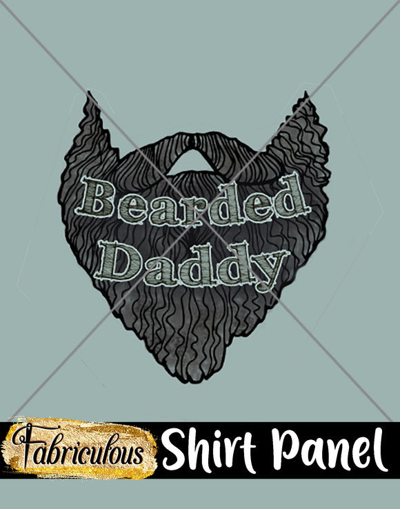 Faves- Bearded Daddy Shirt Panel
