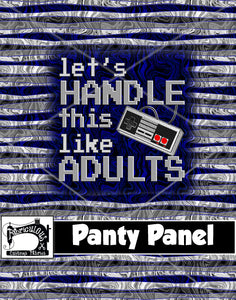 R26- Handle This Diaper/Panty Panel