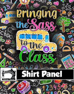 R28- School Sass Shirt Panel