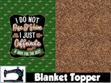 R17- Blanket Topper- Rise & Shine
