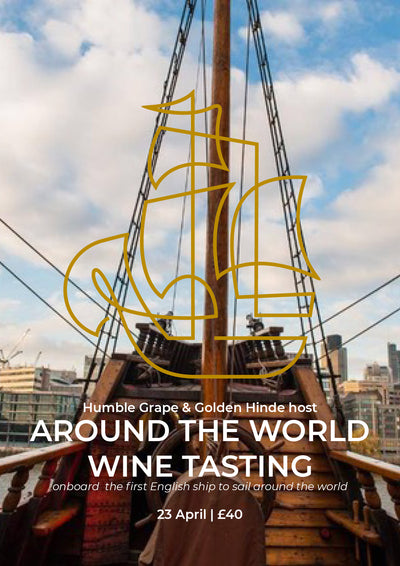 Around the World Wine Tasting Onboard the Famous Golden Hinde (23 April)