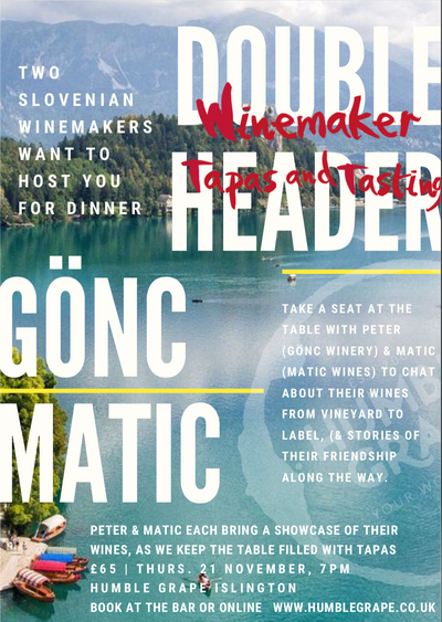 DOUBLEHEADER: Winemaker Tapas and Tasting with Gönc & Matic (Islington)