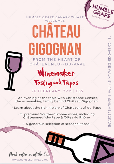 Winemaker Tasting and Tapas with Château Gigognan at Humble Grape Canary Wharf (26 Feb.)