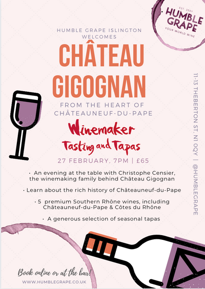 Winemaker Tasting and Tapas with Château Gigognan at Humble Grape Islington (27 Feb.)