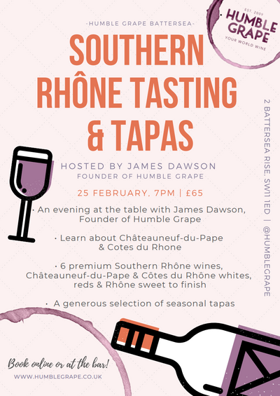 Southern Rhône Tasting & Tapas with James Dawson at Humble Grape Battersea (25 Feb.)