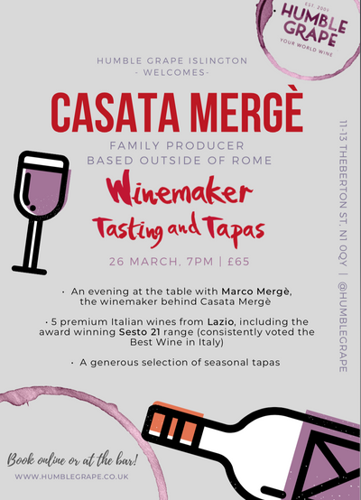 Winemaker Tasting and Tapas with Casata Mergè at Humble Grape Islington (26 March)