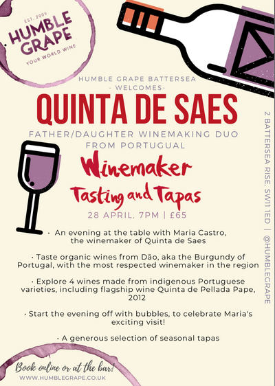 Winemaker Tasting and Tapas with Quinta de Saes at Humble Grape Battersea (28 April)