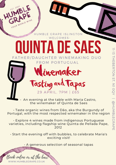 Winemaker Tasting and Tapas with Quinta de Saes at Humble Grape Islington (29 April)