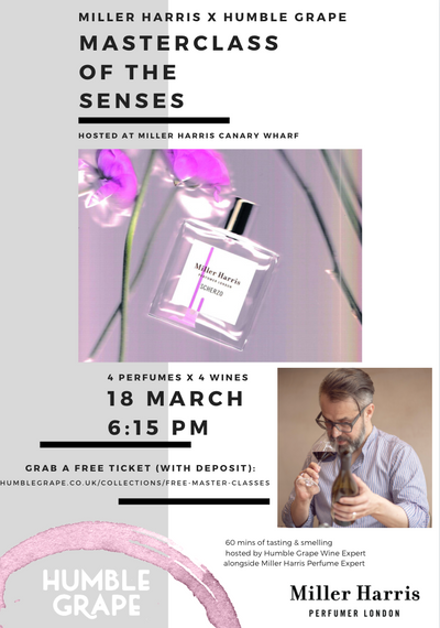 Miller Harris X Humble Grape Masterclass of the Senses at MH Canary Wharf (18 March)