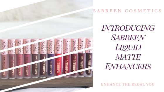 Introducing Sabreen's Liquid Matte Enhancer