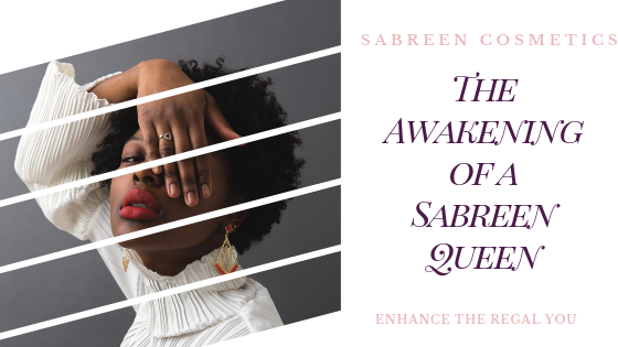 The Awakening of a Sabreen Queen