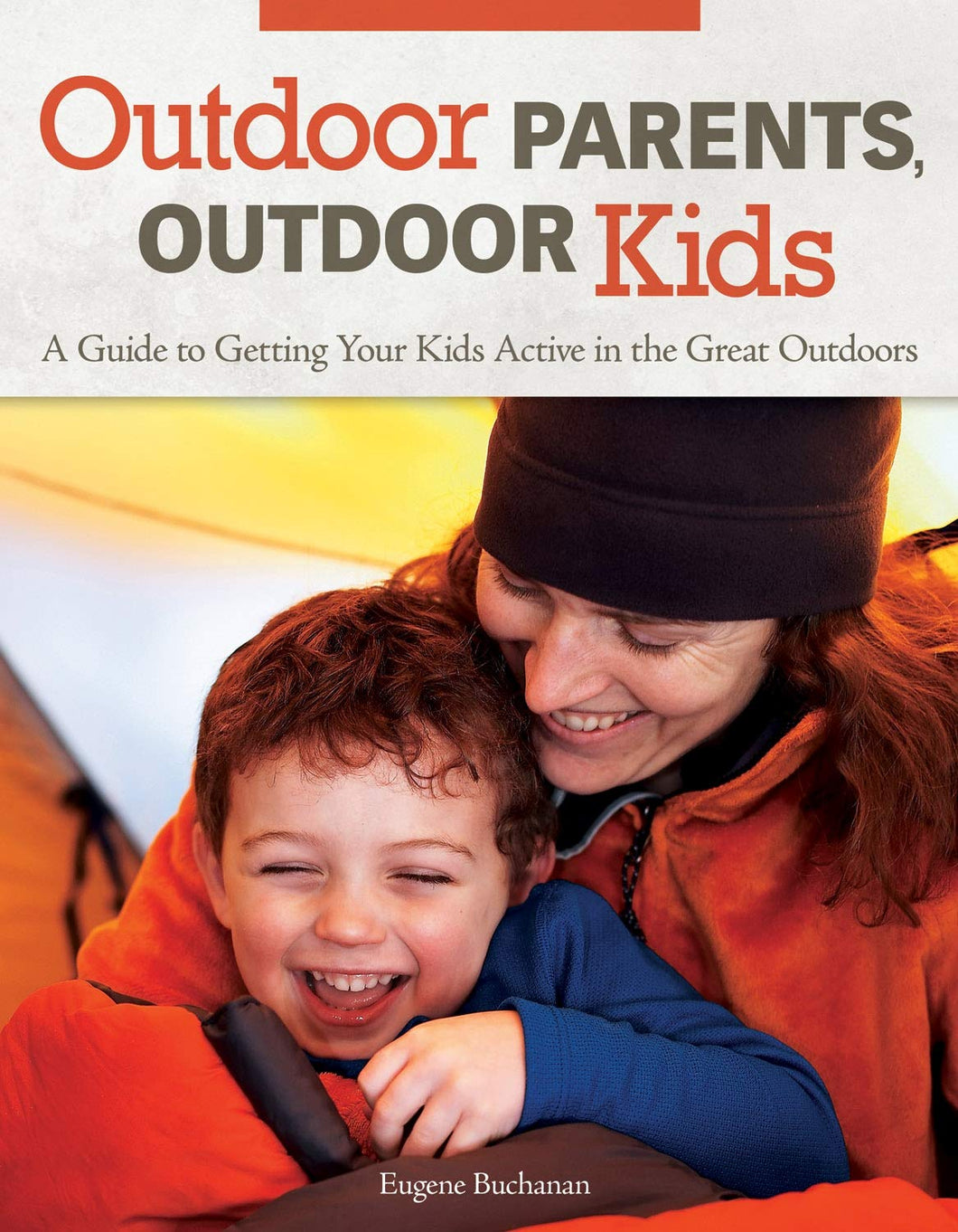 Outdoor Parents, Outdoor Kids