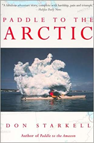 Paddle to the Arctic book