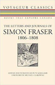 Letters and Journals of Simon Fraser