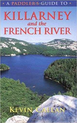 Paddler's Guide To Killarney & the French R.
