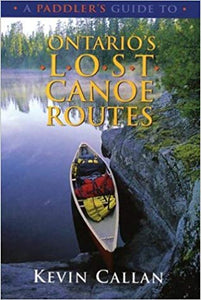 Paddler's guide Ont. Lost Canoe Routes