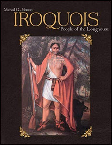 Iroquois: People of the Longhouse