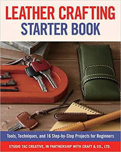 Leather Crafting Starter Book