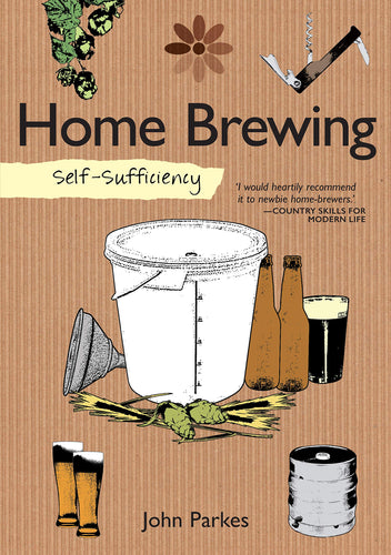 Self-Sufficiency: Home Brewing