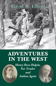 Adventures in the West: Henry Halpin