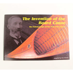 Invention of the Board Canoe
