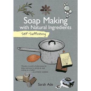 Self-Sufficiency: Soap Making
