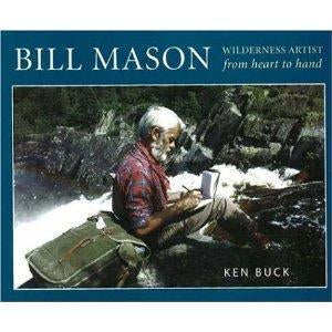 Bill Mason: Wilderness Artist