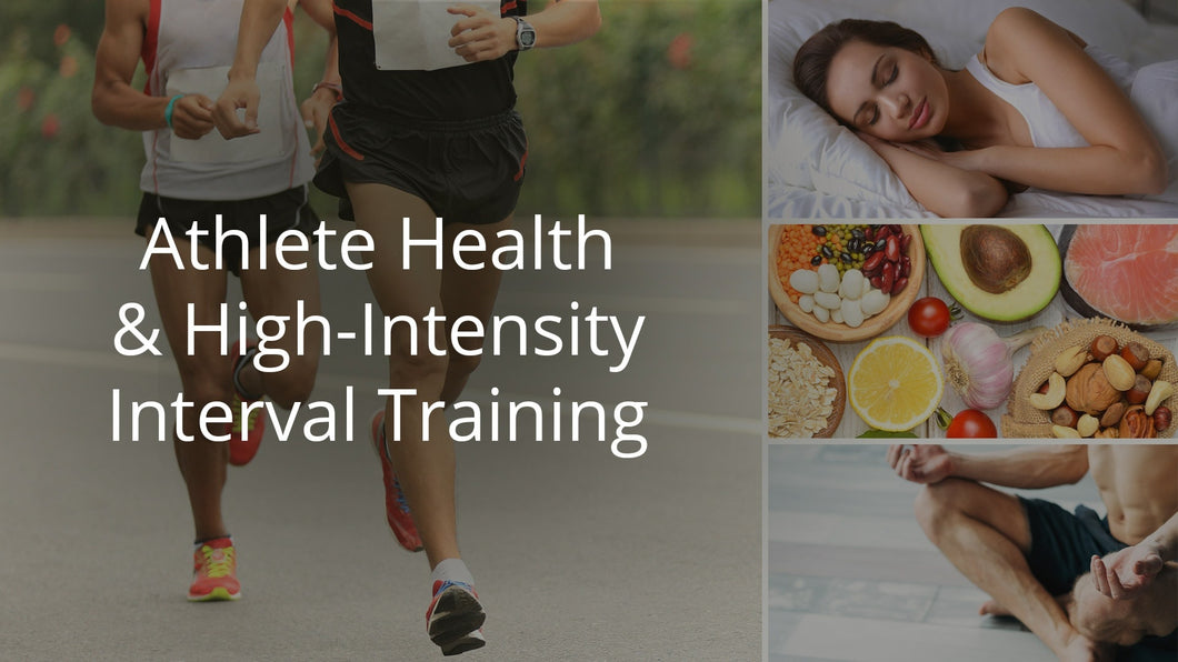 Athlete Health & High-Intensity Interval Training