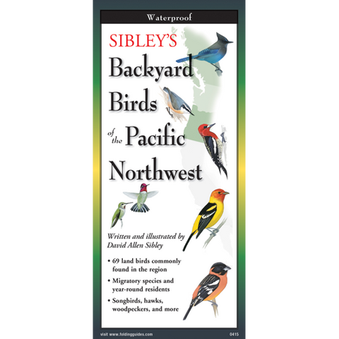 Sibley's Foldout Guide to Backyard Birds Pacific NW