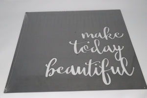 Metal Wall Art - Make Today Beautiful