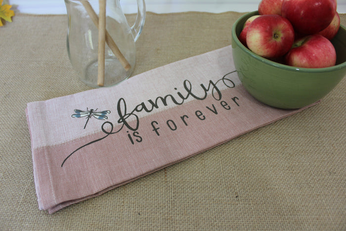 Tea Towel - Family is forever