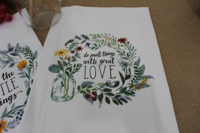 Flour Sack Towel - (Bloom Series) Do Small Things With Great Love