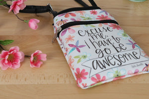 Go Be Awesome Bag