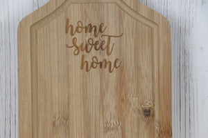 Cutting Board - Home Sweet Home